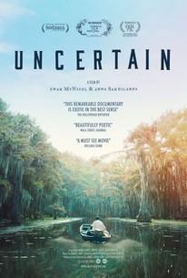 Uncertain (2017)